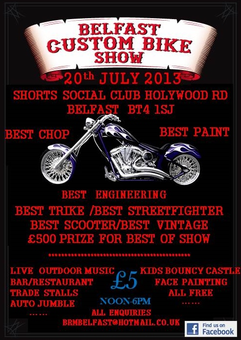 Belfast Custom Bike Show - 20th July 2013